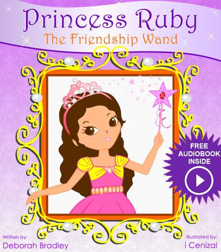 Princess Bedtime Stories: Princess Ruby Book 2 (Princess Ruby Children's Books) by Deborah Bradley and i Cenizal