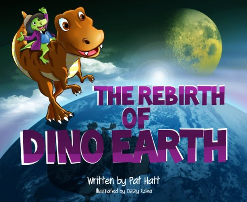 The Rebirth of Dino Earth by Pat Hatt and Ozzy Esha