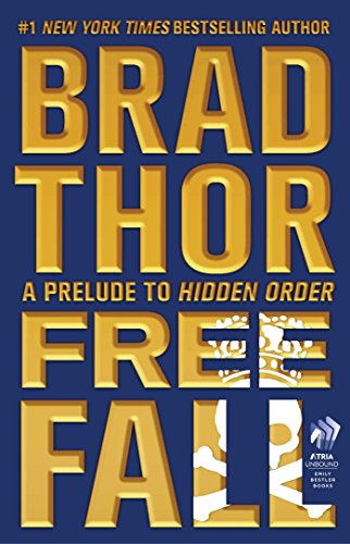 Free Fall: A Prelude to Hidden Order (Scot Harvath) by Brad Thor
