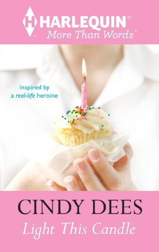 Light This Candle (Harlequin More Than Words) by Cindy Dees