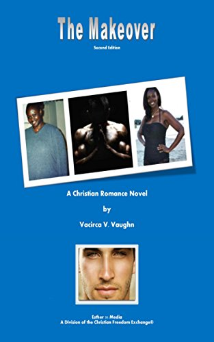The Makeover: Second Edition by Vacirca Vaughn