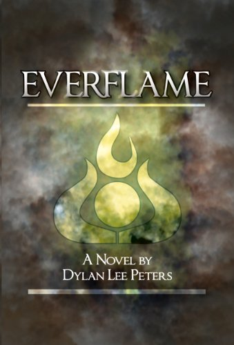 Everflame by Dylan Peters