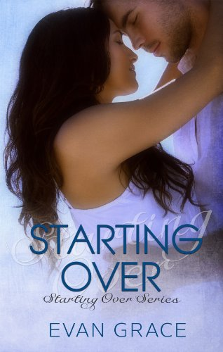 Starting Over (Starting Over Series Book 1) by Evan Grace