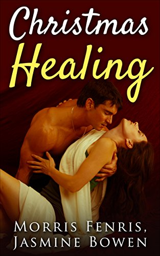 """Romance: """"Christmas Healing"""" A Young Adult Romance with Vampires, Teen paranormal romance, Christian Christmas… by Morris Fenris and Jasmine Bowen"""