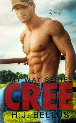 CREE (My Way Series Book 1) by HJ Bellus
