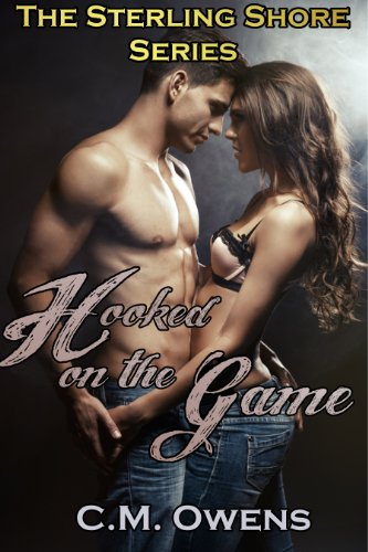 Hooked on the Game (The Sterling Shore Series #1) by C.M. Owens