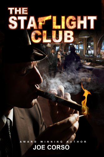The Starlight Club: Goodfellas, Mob Guys & Hitmen (Starlight Club Series Book 1) by Joe Corso and Marina Shipova