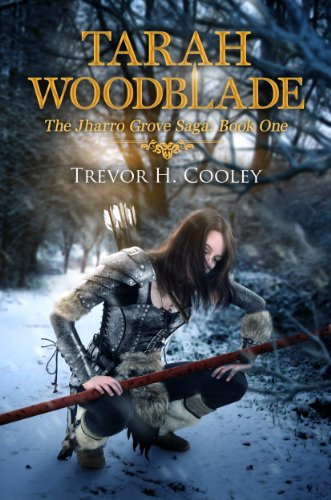 Tarah Woodblade (The Bowl of Souls Book 6) by Trevor H. Cooley