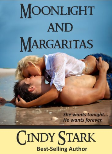 Moonlight and Margaritas by Cindy Stark