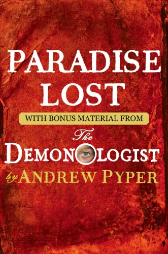 Paradise Lost: With bonus material from The Demonologist by Andrew Pyper by John Milton