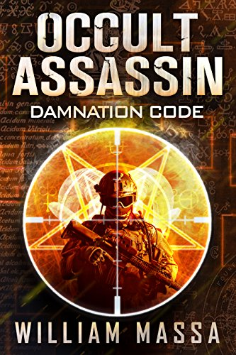 Occult Assassin #1: Damnation Code by William Massa