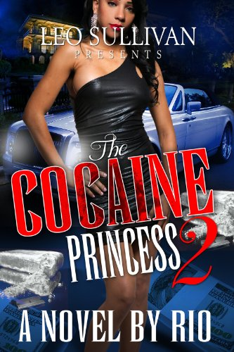 The Cocaine Princess 2 by Rio