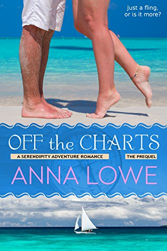 Off the Charts (Serendipity Adventure Romance) by Anna Lowe
