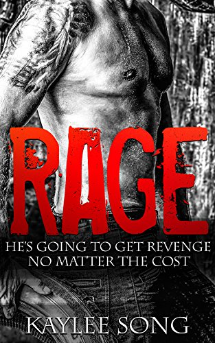 Rage : Fire and Steel Motorcycle Club Romance (Fire and Steel MC Book 1) by Kaylee Song and Lara Byrde
