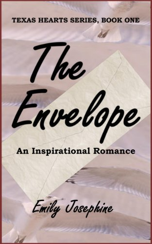 The Envelope (Texas Hearts Book 1) by Emily Josephine