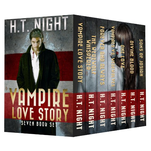 Vampire Love Story: First Seven Novels by H.T. Night