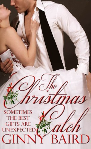 The Christmas Catch (Holiday Brides Series Book 1) by Ginny Baird