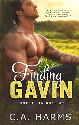 Finding Gavin (Southern Boys Book 2) by C.A. Harms