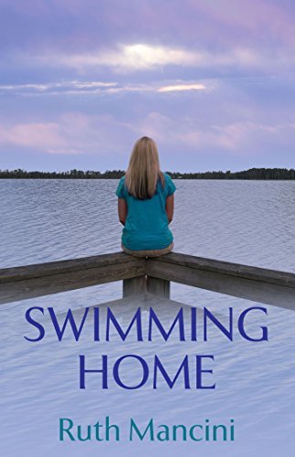Swimming Home (The Swimming Upstream Series Book 2) by Ruth Mancini