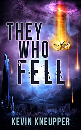 They Who Fell by Kevin Kneupper