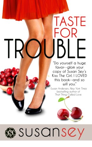 Taste for Trouble: Blake Brothers #1 (The Blake Brothers Trilogy) by Susan Sey