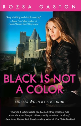 Black Is Not A Color (The Ava Series Book 2) by Rozsa Gaston
