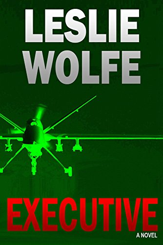 Executive: A Thriller by Leslie Wolfe