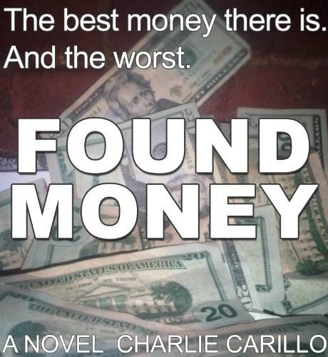 Found Money by Charlie Carillo and Jenna Campagna