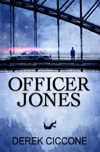 Officer Jones (JP Warner Book 1) by Derek Ciccone