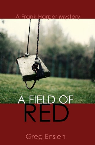 A Field of Red by Greg Enslen