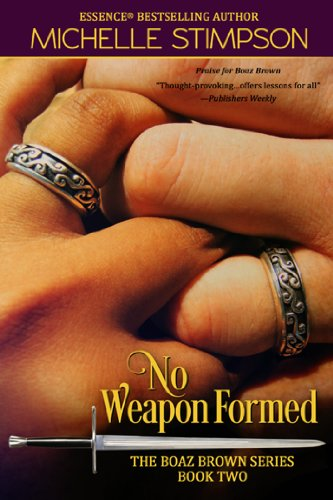 No Weapon Formed (Boaz Brown Book 2) by Michelle Stimpson and Karen McCollum Rodgers