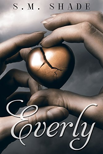 Everly (Striking Back Book 1) by S.M. Shade