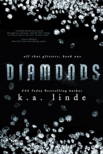 Diamonds (All That Glitters Book 1) by K.A. Linde