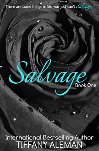 Salvage (Salvage Duet Book 1) by Tiffany Aleman