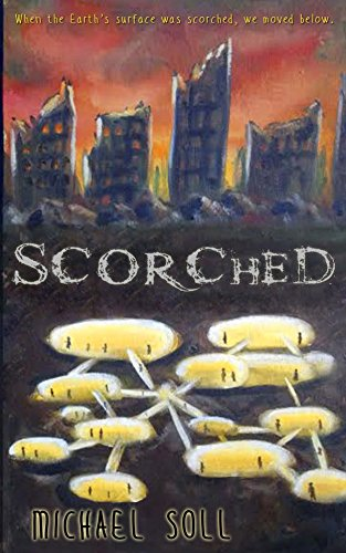 Scorched by Michael Soll