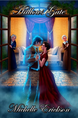 Hallows Gate (Paranormal Time Travel Romance and Murder Mystery) by Michelle Erickson and Mates Laurentiu