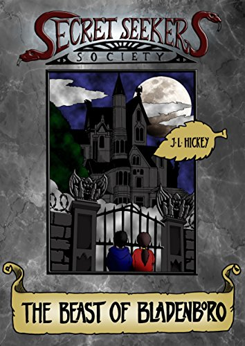 Secret Seekers Society and the Beast of Bladenboro by J.L. Hickey and Aurora Dewater