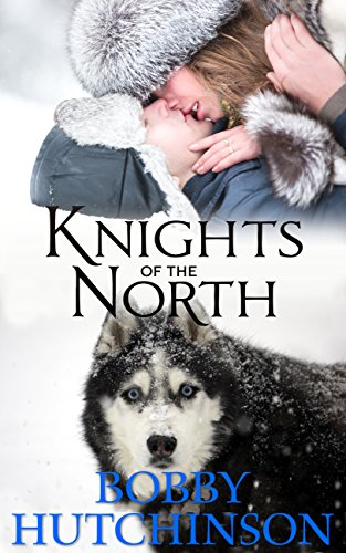 KNIGHTS OF THE NORTH: A YUKON ADVENTURE by Bobby Hutchinson