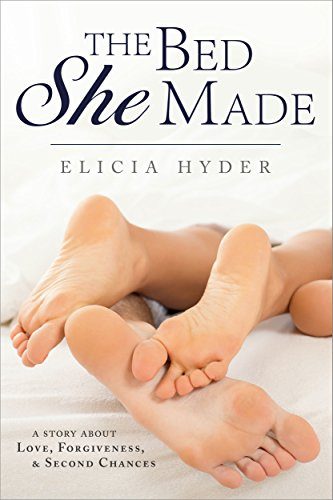The Bed She Made: A story of Love, Forgiveness, and Second Chances (A Journey Durant Novel) by Elicia Hyder