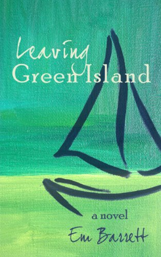 Leaving Green Island by Em Barrett