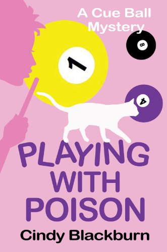 Playing with Poison: A Humorous and Romantic Cozy (Cue Ball Mysteries Book 1) by Cindy Blackburn