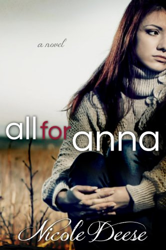 All For Anna (Letting Go Book 1) by Nicole Deese