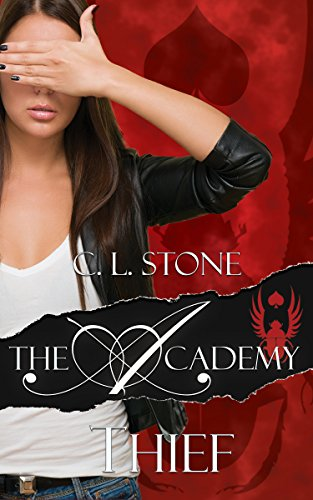 Thief: The Scarab Beetle Series: #1 (The Academy Scarab Beetle Series) by C. L. Stone