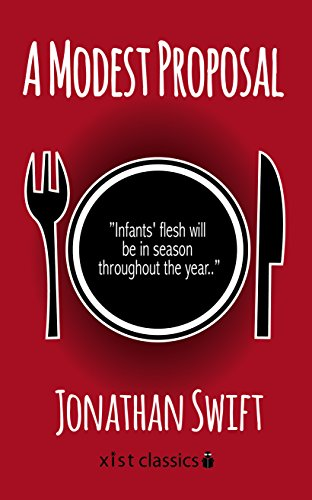 A Modest Proposal (Xist Classics) by Jonathan Swift