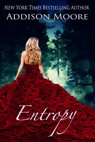Entropy (The Countenance Trilogy Book 3) by Addison Moore