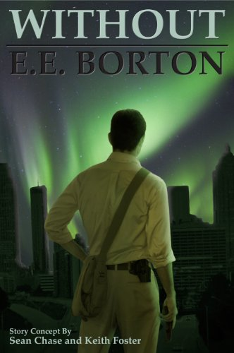 Without by E.E. Borton