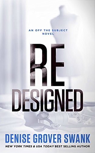 Redesigned: Off the Subject #2 by Denise Grover Swank