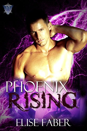 Phoenix Rising by Elise Faber