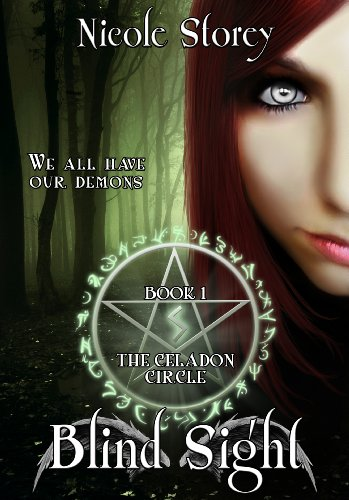Blind Sight (The Celadon Circle Book 1) by Nicole Storey