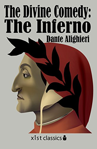 The Divine Comedy: The Inferno: 1 (Xist Classics) by Dante Alighieri and Mark Musa